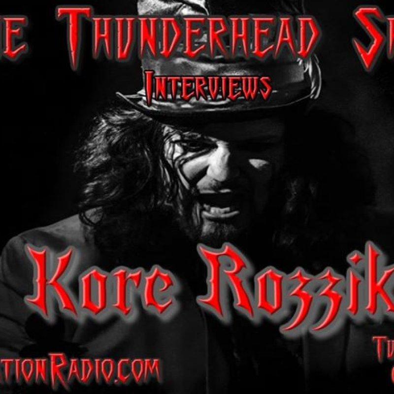 Thunderhead Show Interviews Kore Rozzik June 9th 4pm est