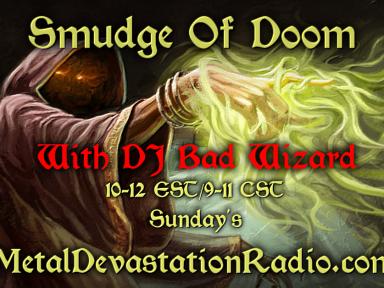 Smudge Of Doom Radio Show
