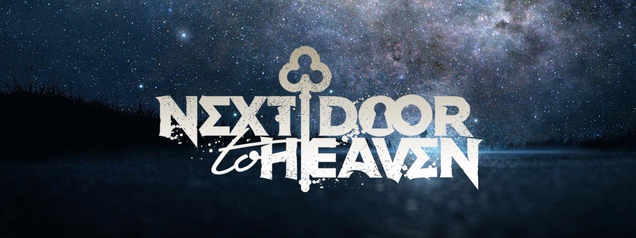 Next Door To Heaven