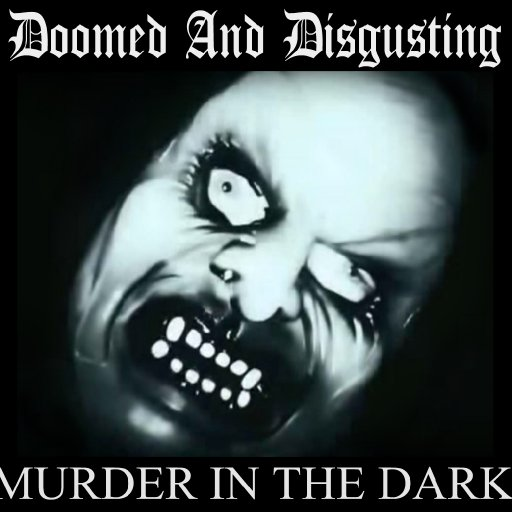 Doomed And Disgisting-Dave Slave