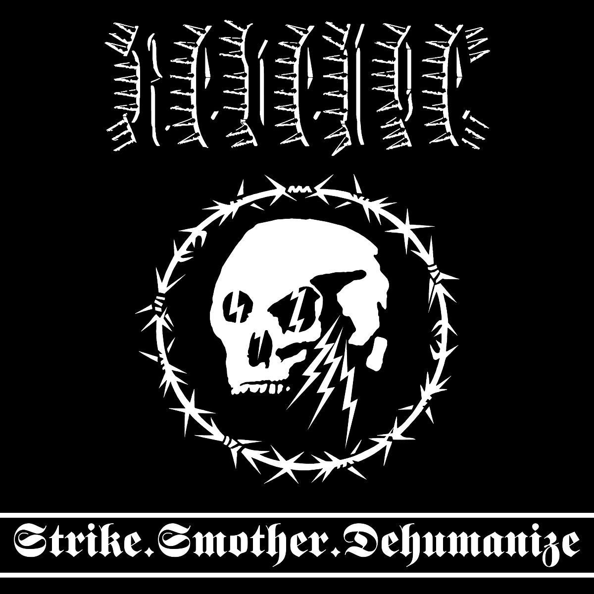 The cover artwork and tracklist of Strike.Smother.Dehumanize can be found below..jpg