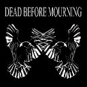 Dead Before Mourning