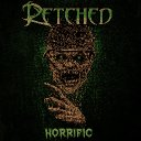 RETCHED